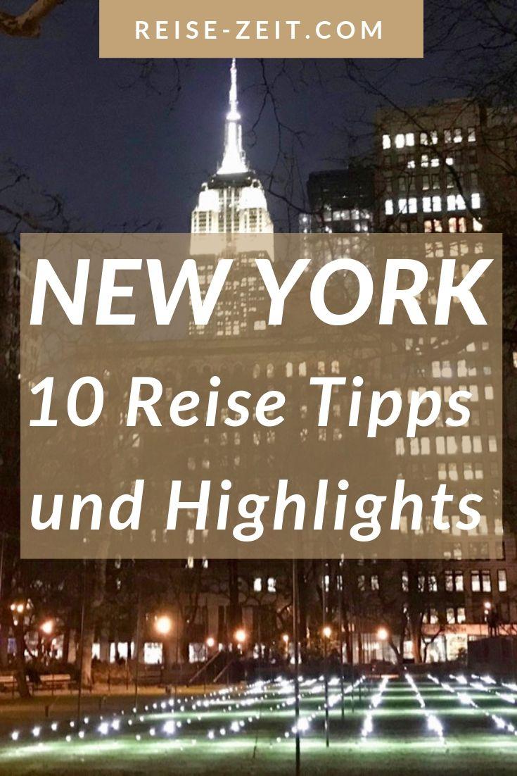 NEW YORK – MEINE TOP 10 HIGHLIGHTS UND TIPPS