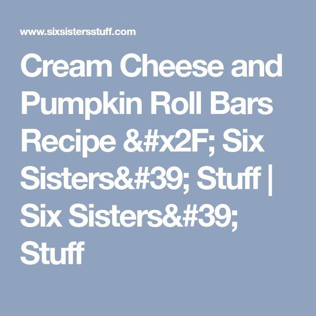 Cream Cheese and Pumpkin Roll Bars Recipe / Six Sisters' Stuff   Six Sisters' Stuff