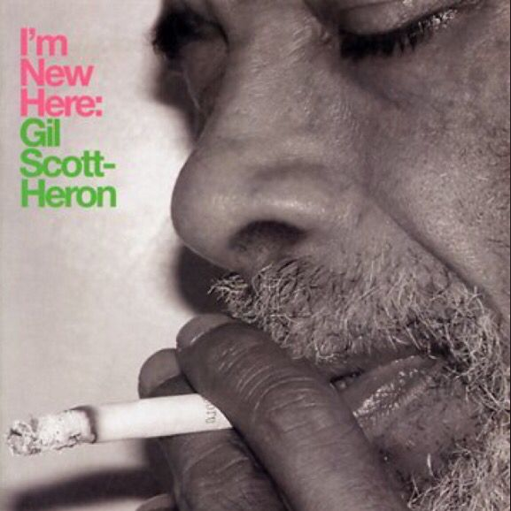 Gil Scott-Heron / I'm New Here