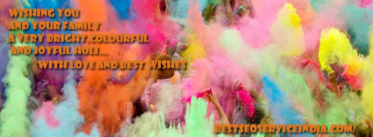 May God gift you all the colours of life, colours of joy, colors of happiness, colours of friendship, colours of love and all other colours you want to paint your life in. Happy Holi  Form Best SEO Service India (BSSI) team