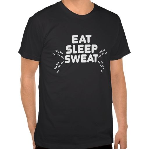 ==> reviews          eat sleep sweat - funny sports tees           eat sleep sweat - funny sports tees We have the best promotion for you and if you are interested in the related item or need more information reviews from the x customer who are own of them before please follow the link to see ...Cleck Hot Deals >>> http://www.zazzle.com/eat_sleep_sweat_funny_sports_tees-235454105400821760?rf=238627982471231924&zbar=1&tc=terrest