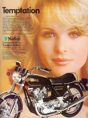 Norton motorcycles qualities well even w/o the girl, the bike was great!