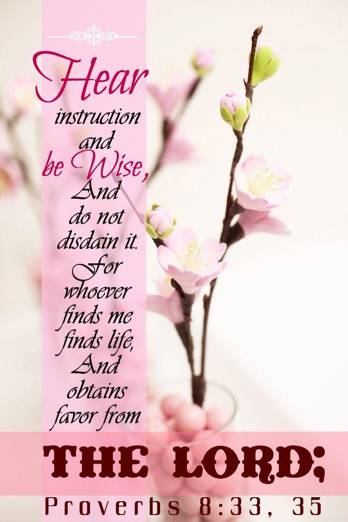 Proverbs 8:33,35
