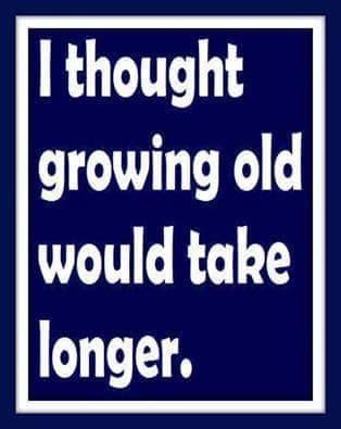 I really did but.......where have the years gone.