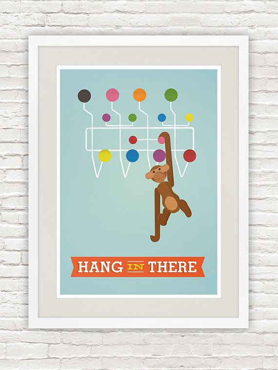 Hang in there - everything will be OK, just like the classic danish modern ape toy by Kay Bojesen hangs on colorful hang it all by Charles and Ray Eames.