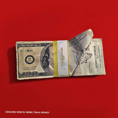 Meek Mill – Dreams Worth More Than Money (Cover & Tracklist)