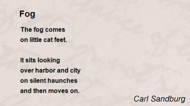 Fog Poem by Carl Sandburg - Poem Hunter