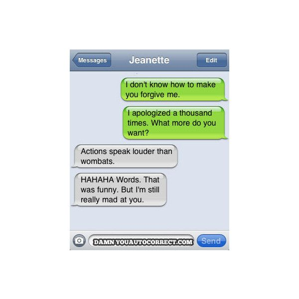 Damn You Auto Correct! - Funny iPhone Fails and Autocorrect Horror... ❤ liked on Polyvore featuring text, quotes, funny, pictures, words, phrase and saying