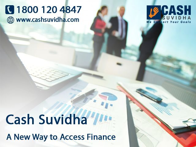 Cash Suvidha - A New Way to Access Business Loan for SMEs. #BusinessLoan #SME #MSME #CollateralFree #QuickApproval