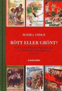 Rött eller grönt? av Marika Andrae