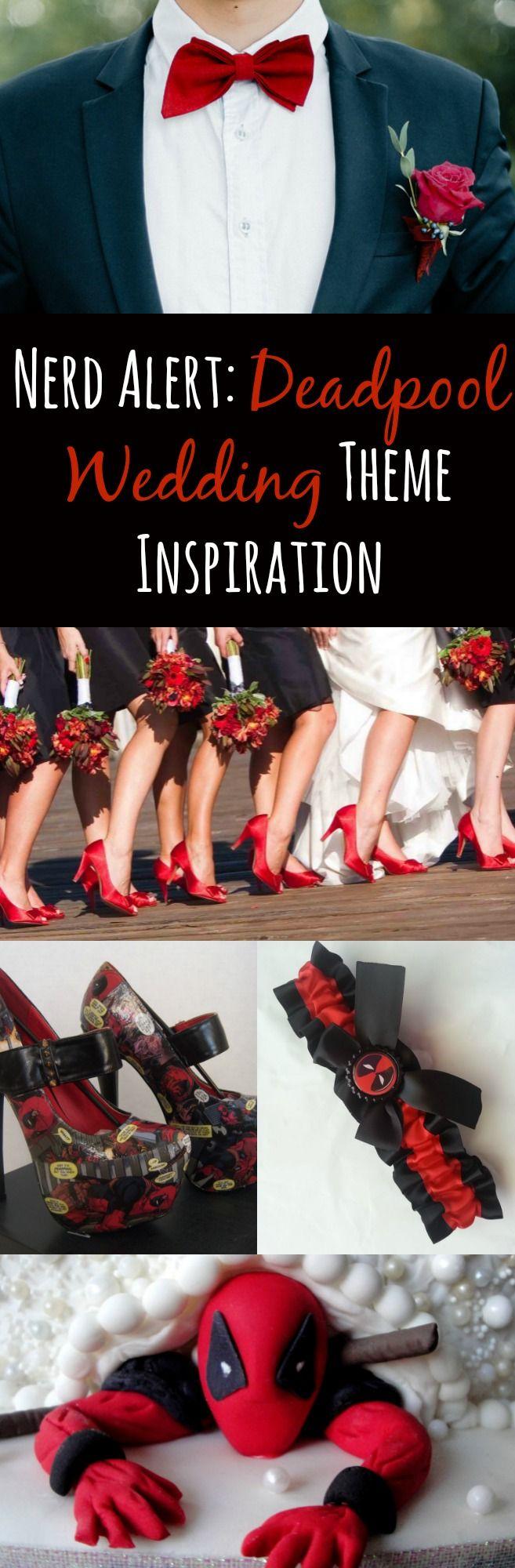 Nerd Alert: Deadpool Wedding Theme Inspiration | Unique & Fun Wedding Ideas for Cool Couples!