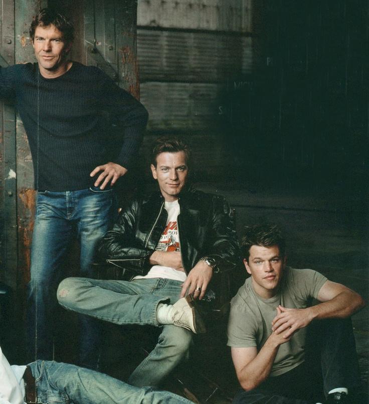 Dennis Quaid, Ewan McGregor and Matt Damon.