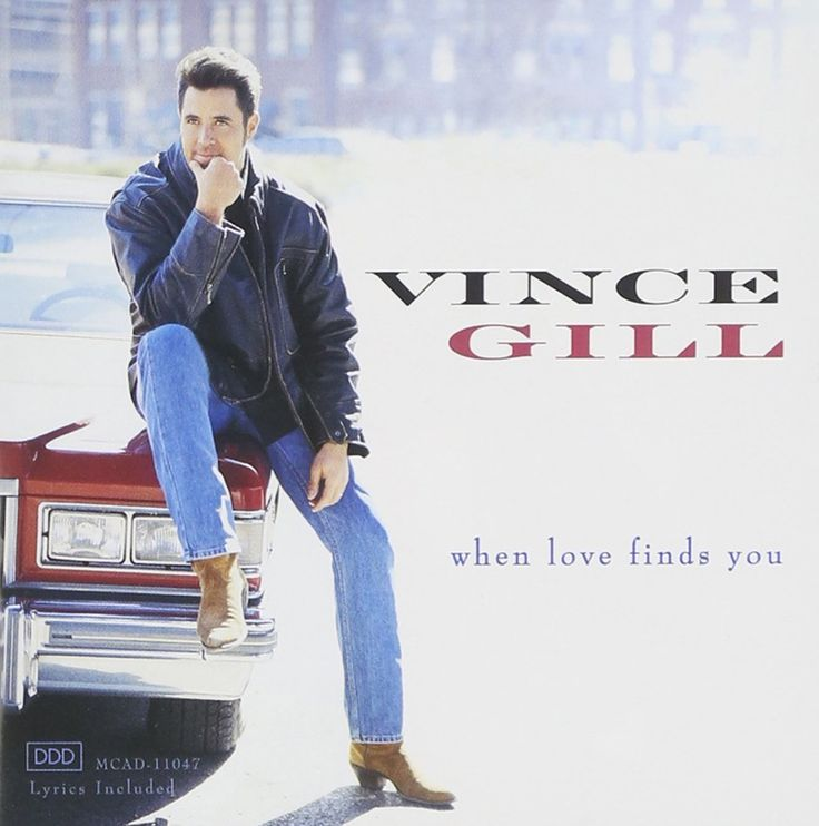 vince gill when love finds you cd Best of vince gill all the songs that remind me of his genuine talent when love finds you is the sixth studio album from american country music artist vince gill.