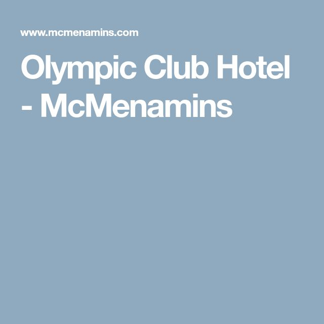 Olympic Club Hotel - McMenamins