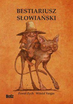 Bestiariusz słowiański - Zych Paweł | Książka w Sklepie EMPIK.COM