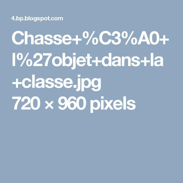 Chasse+%C3%A0+l%27objet+dans+la+classe.jpg 720×960 pixels