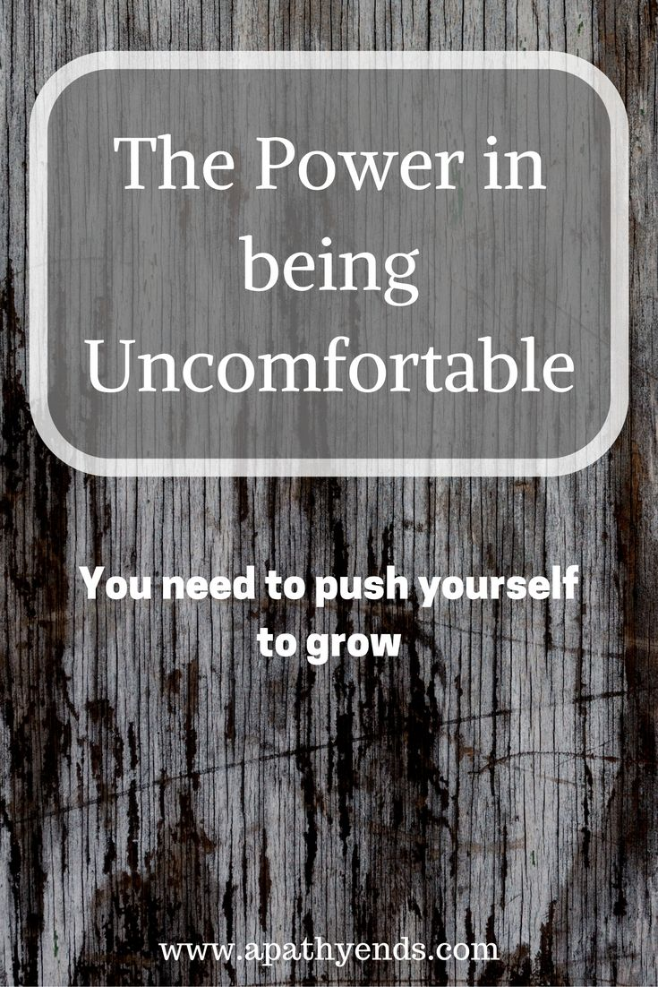 The Power in being Uncomfortable via @apathyends