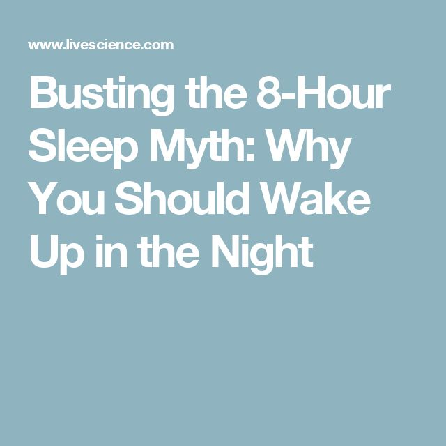 Busting the 8-Hour Sleep Myth: Why You Should Wake Up in the Night