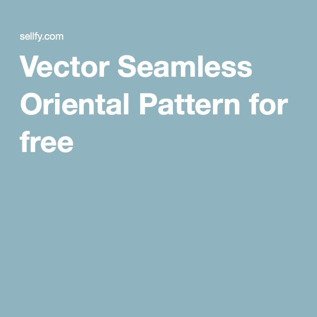 Vector Seamless Oriental Pattern for free