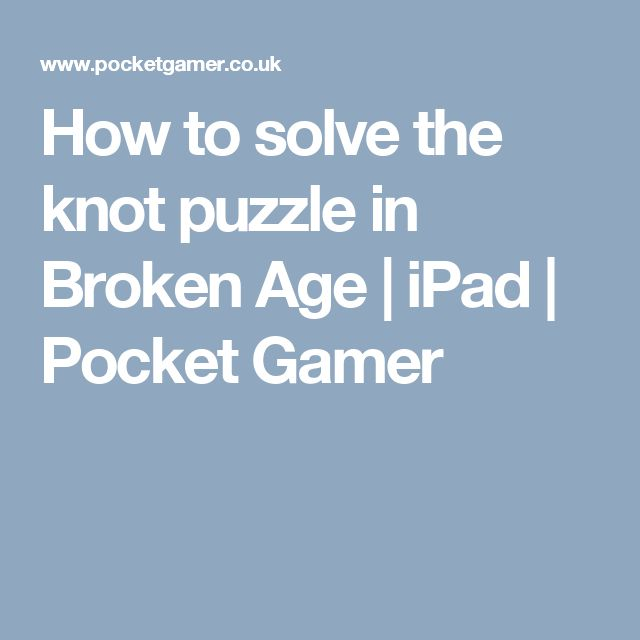 How to solve the knot puzzle in Broken Age   iPad   Pocket Gamer