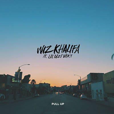 Pull Up - Wiz Khalifa Feat. Lil Uzi Vert