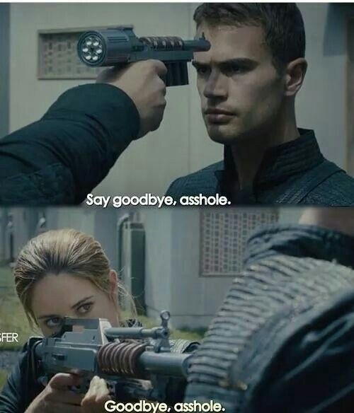 "I love when max points the gun at Tris and four moves fast and points the gun at max and says ""move and you die"" it's love!"