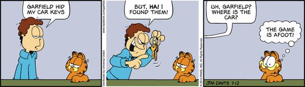 Garfield Cartoon for Jul/12/2013..............Ha ha ha...what a pun! You naughty boy!