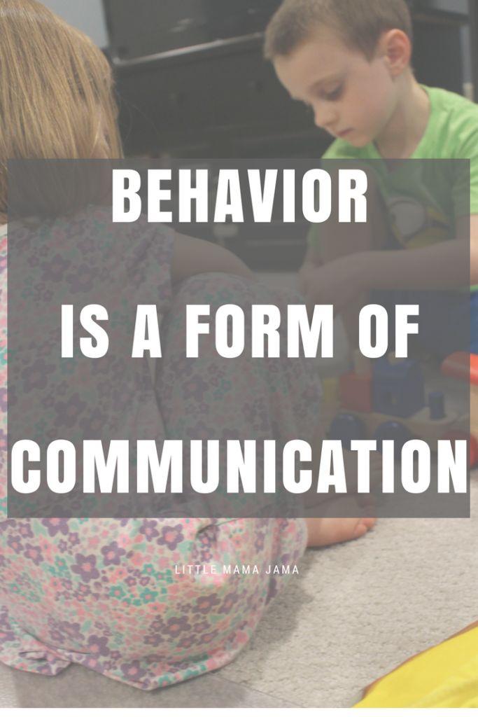 Behavior is a Form of Communication