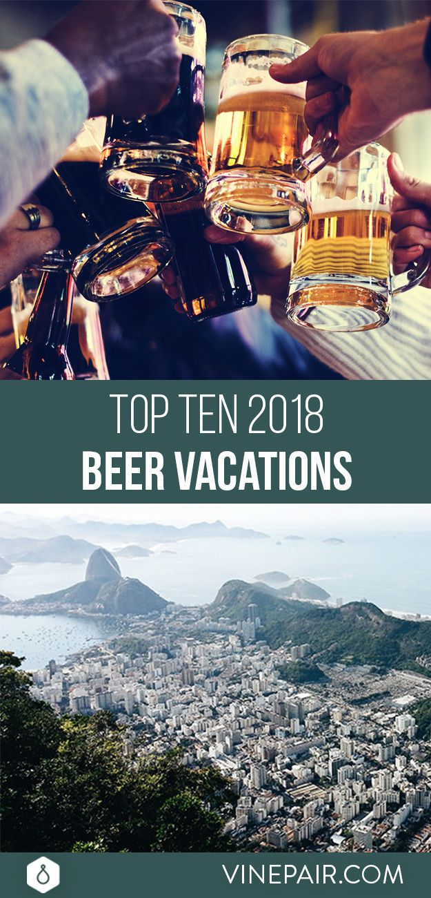 Pack your bags. From small American cities to Asian metropolises, here are VinePair's top 10 cities for beercations in 2018.