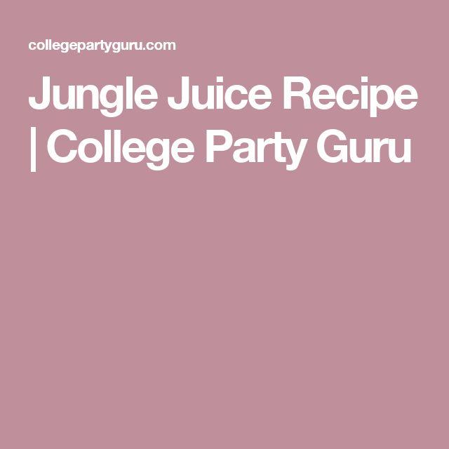 Jungle Juice Recipe | College Party Guru