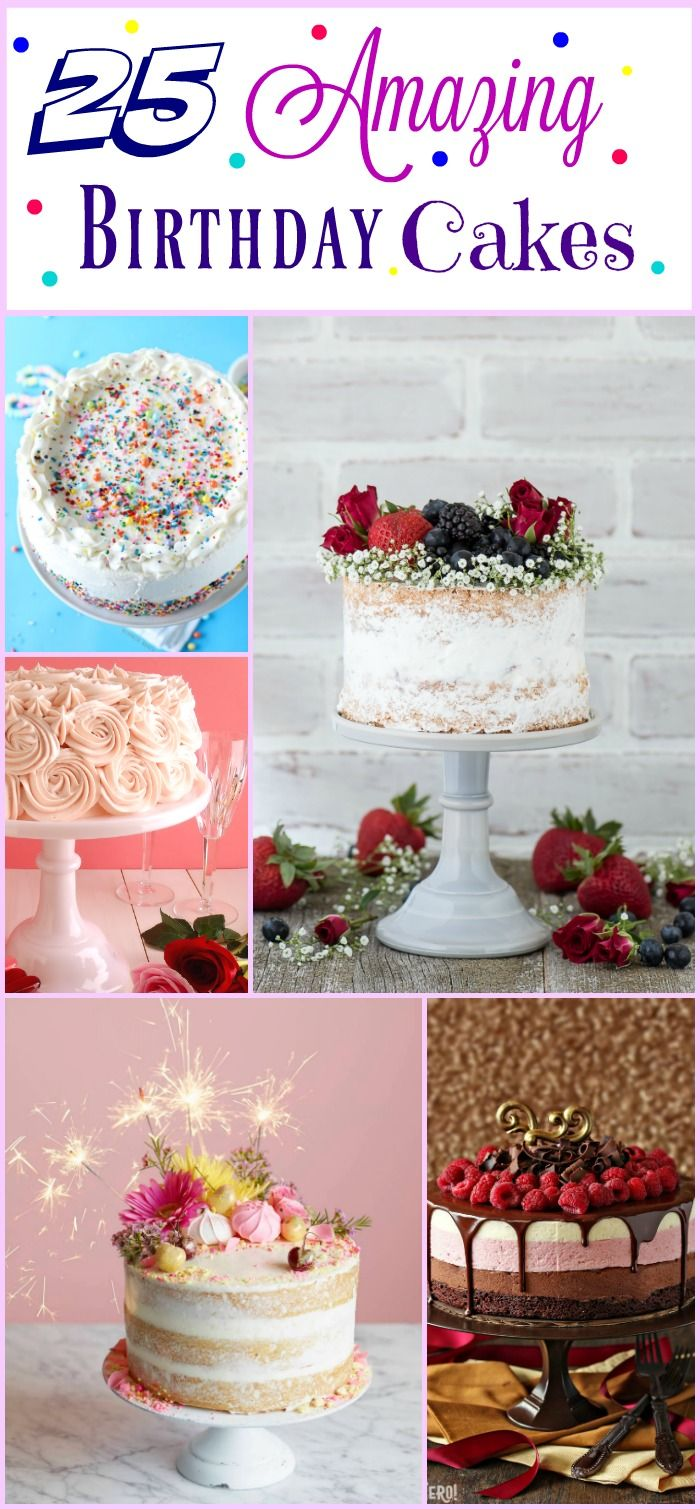 25 Amazing Birthday Cakes!