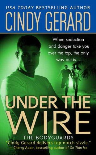 Under the Wire (Bodyguards Book 5) by Cindy Gerard http://www.amazon.com/dp/B003SNJKG6/ref=cm_sw_r_pi_dp_hCOQvb1A792RJ