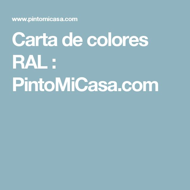 Carta de colores RAL : PintoMiCasa.com