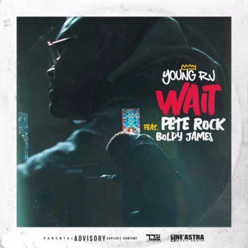 "Young RJ - ""Wait"" (Ft. Pete Rock & Boldy James) 