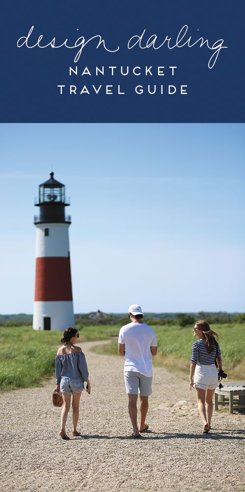 NANTUCKET TRAVEL GUIDE | Design Darling | Bloglovin'