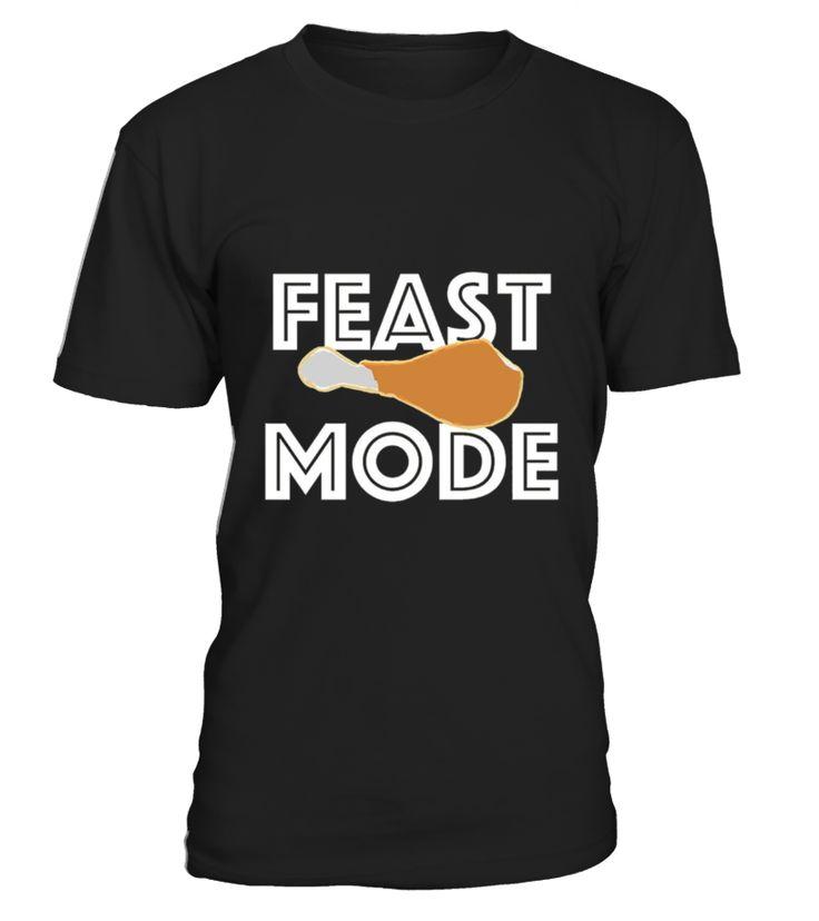 Feast Mode Thanksgiving Turkey Day Beast T shirt  Funny Thanksgiving Day T-shirt, Best Thanksgiving Day T-shirt