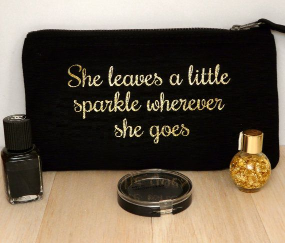 She Leaves A Little Sparkle Wherever She Goes Gold Glitter Font Make-Up Case, Cosmetic Bag, Canvas Wallet, Inspirational Quote  She leaves a