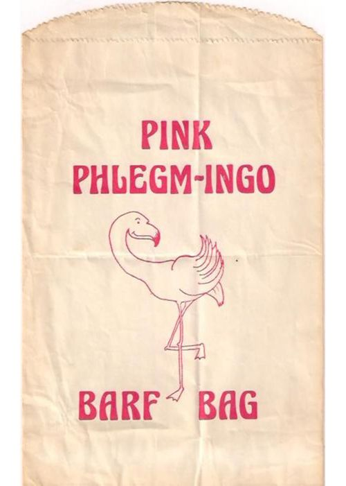 The barf bag that was handed out at screenings of Pink Flamingos.