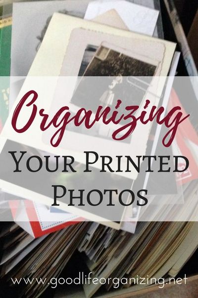 Some basic tips to get you started organizing your printed photos from GoodLifeOrganizing.net