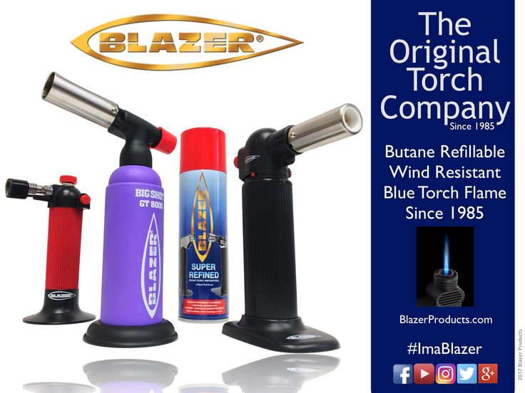 Blazer Products: The Original Butane Torch Company. Since 1985. #Butane #Torch #BlazerTorch #ButaneTorch #Cooking #CulinaryTorch #KitchenTorch #Hobby #DIY #Crafts #SushiTorch #CigarLighter #CigarTorch #Cigars #ImaBlazer #BlazerBigBuddy #ButaneGas #Tane #CulinaryTorch #Smores #Cigar #CigarTorch #Camping #BBQ #JewelryTorch #CremeBrulee #HookahTorch #PurpleBigShot