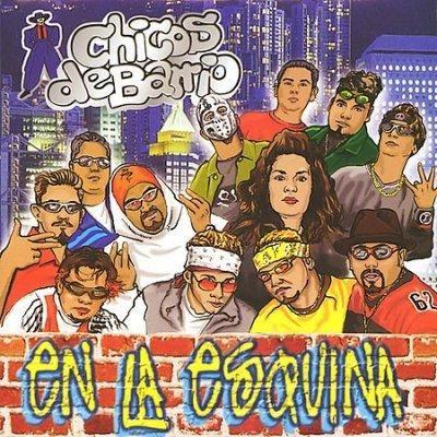 Chicos De Barrio - En LA Esquina