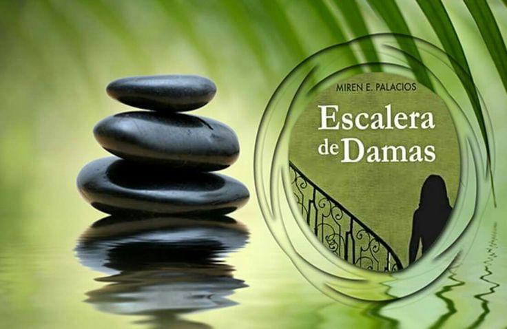 #EscaleradeDamas de Miren E. Palacios Disponible en todas plataformas de #Amazon en sus dos formatos.  Papel: relinks.me/8415495684 Digital: relinks.me/B01JADJQ3O
