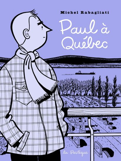 Paul à Québec par RABAGLIATI, MICHEL