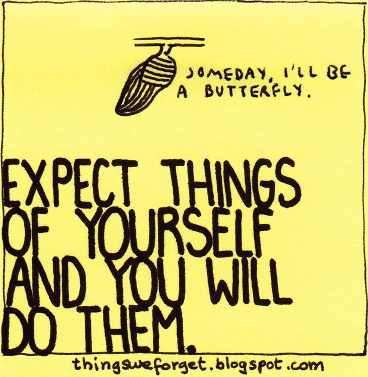 917: Expect things of yourself and you will do them.
