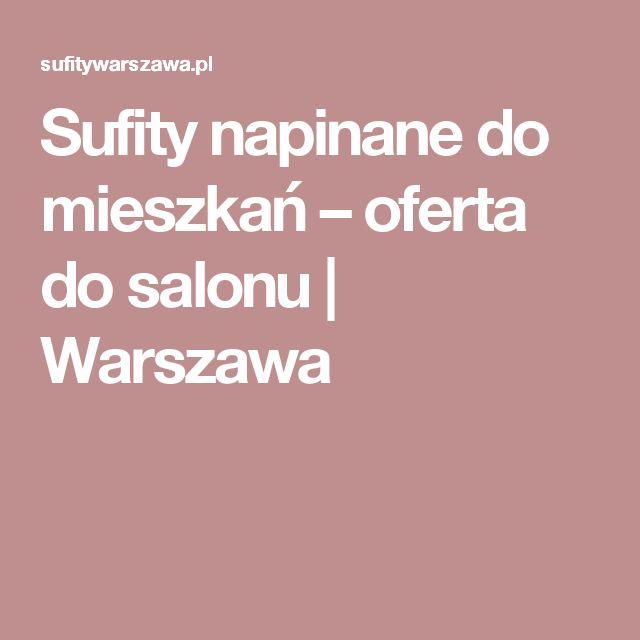 Sufity napinane do mieszkań – oferta do salonu | Warszawa