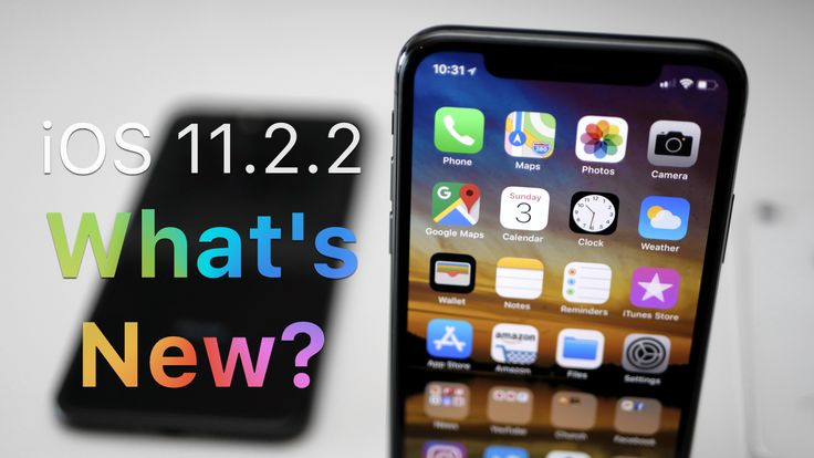 iOS 11.2.2 Is Out! - You Should Update