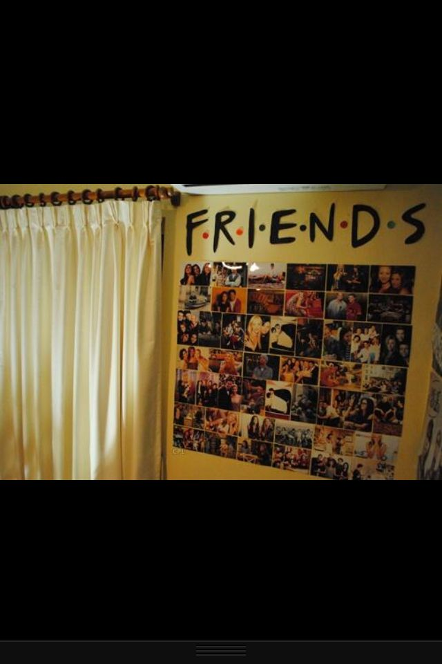 Dorm room idea...oh my goodness totally doing the friends cut out....love that show!!