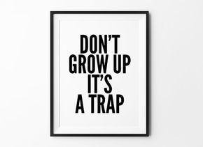 Typografie Print, niet opgroeien, kinderkamer kunst aan de muur, motivationele Poster, inspirerend, wand Decor