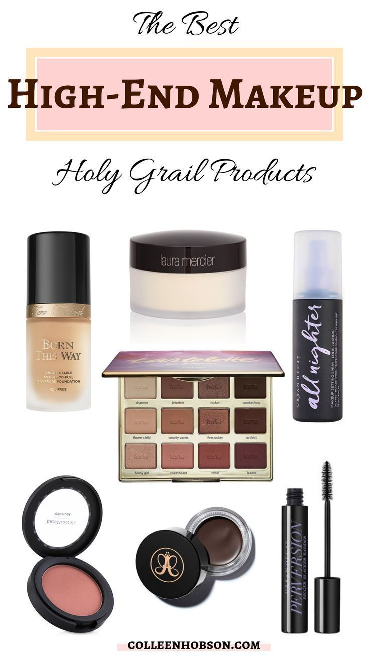 The Best High End Makeup Holy Grail Products In 2020 Best High End Makeup Top Makeup Products High End Makeup