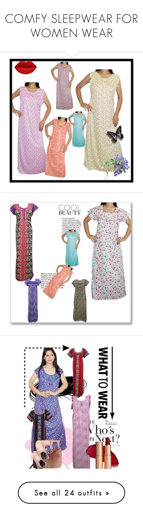 COMFY SLEEPWEAR FOR WOMEN WEAR by lavanyas-trendzs on Polyvore featuring Nightwear, Womens, nighty, nightdress, women, women's fashion, intimates, sleepwear, nightgowns and pink sleepwear  http://www.polyvore.com/cgi/collection?id=5907433  #maxi #nightgown #sleepwear #women #fashion #comfy #honeymoonwear